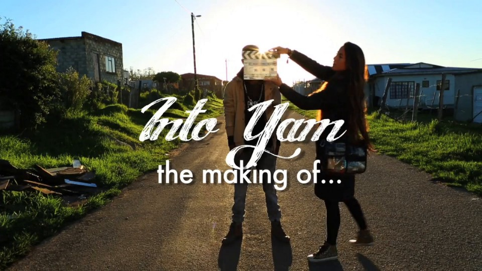 Into Yam – Behind the Scenes